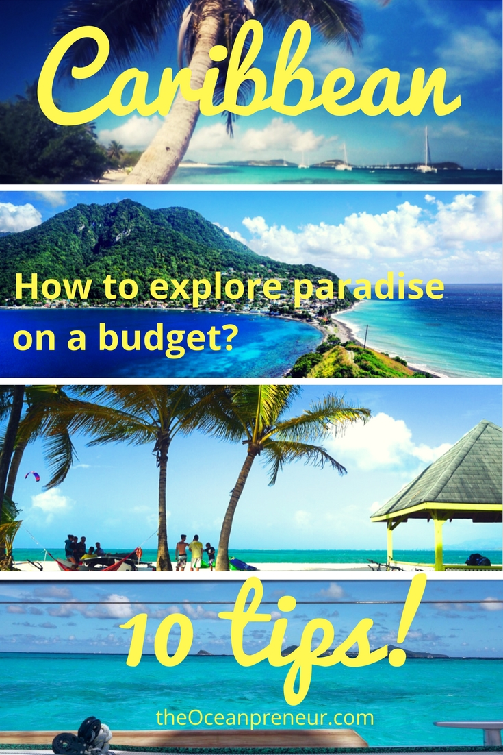 How to explore the Caribbean on a backpackers budget